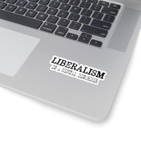 Liberalism Is A Mental Disorder - Kiss-Cut Stickers in 4 sizes