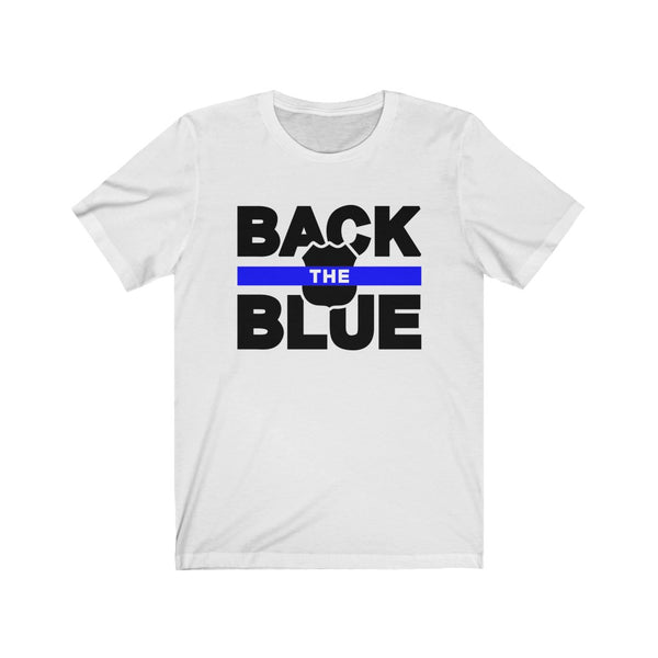 Back The Blue - Unisex Jersey Short Sleeve Tee - Thin Blue Line, Support Police,