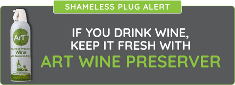 ArT Wine Preserver - If you drink wine - keep it fresh