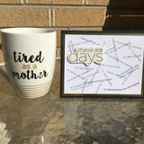 Card & Cup: Tired as a Mother