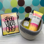 Gift Basket: Happy Vibes