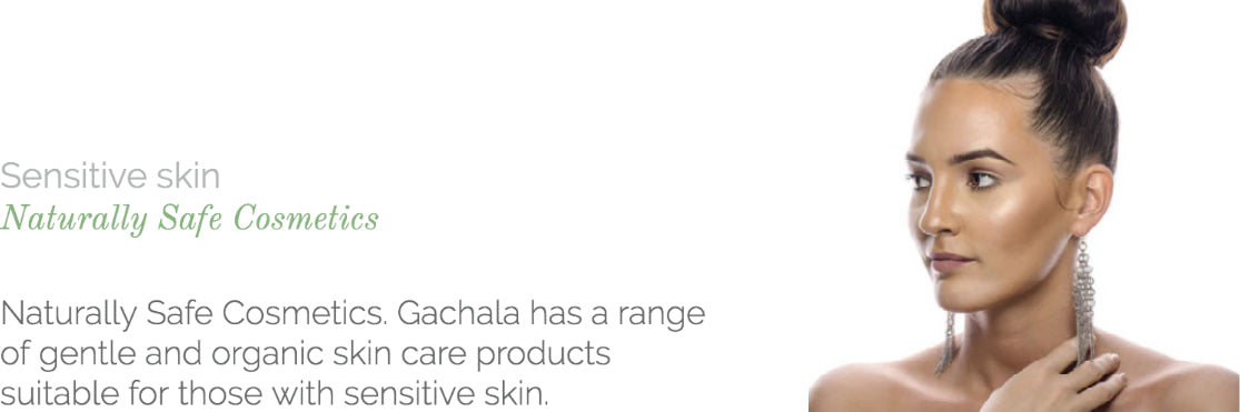 Naturally Safe Cosmetics. Gachala has a range of gentle and organic skin care products suitable for those with sensitive skin.