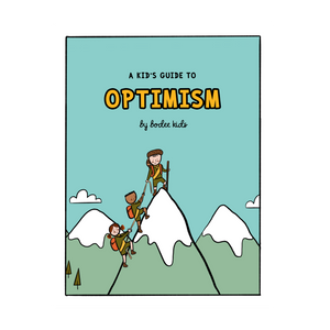 A Kid's Guide to Optimism