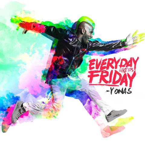 Everyday Like It's Friday (Physical CD)