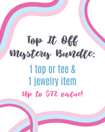Load image into Gallery viewer, Mystery Bundle: Top It Off