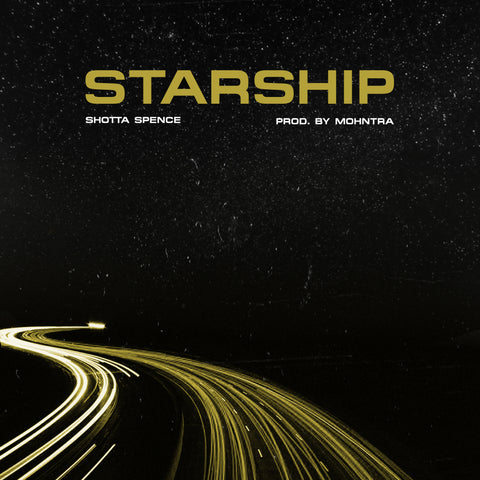 Starship - Shotta Spence