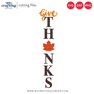 Give Thanks Porch Sign Cutting File