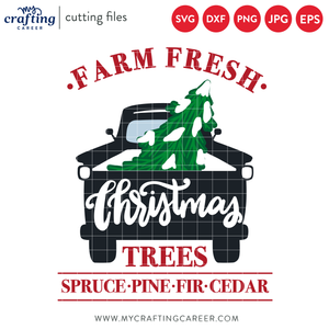 Farm Fresh Chrsitmas Trees SVG Cutting File