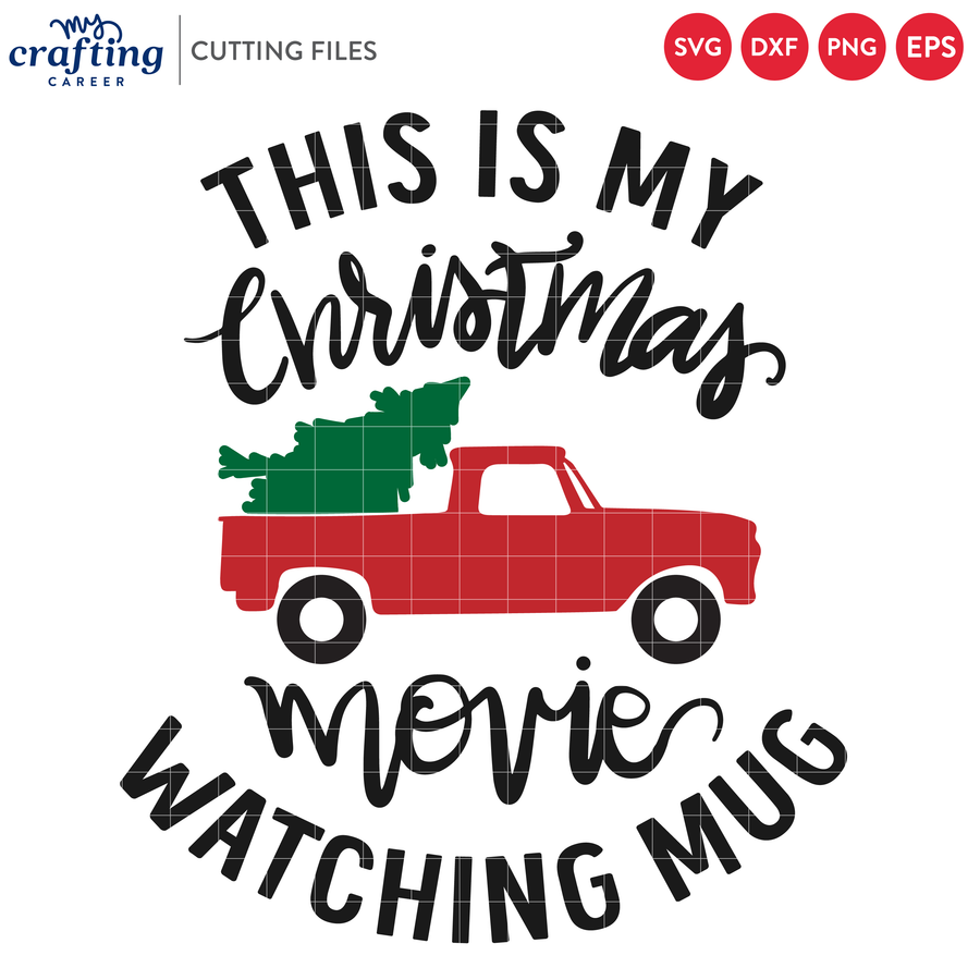 This is My Christmas Movie Watching Mug SVG