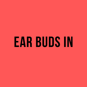 Ear Buds In
