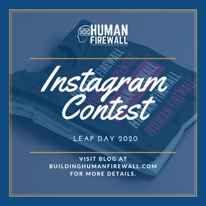 Instagram Contest: FREE Human Firewall T-Shirt Giveaway