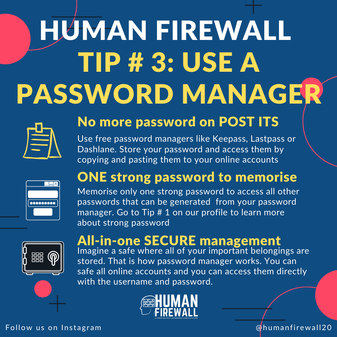 Human Firewall Tip # 3: Use a password manager
