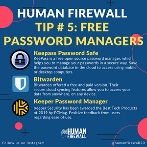 Human Firewall Tip # 5:  Free Password Managers