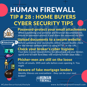 Human Firewall Tip # 28: Home buyers cyber security tips