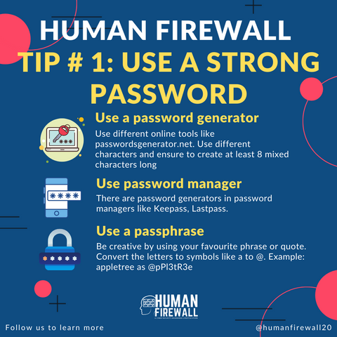 Human Firewall Tip number 1 Use a strong password www.buildinghumanfirewall.com
