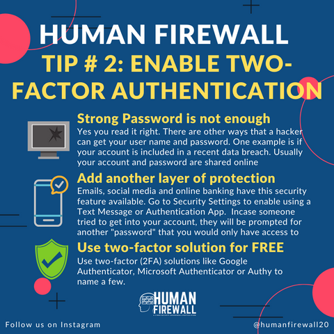Two factor authentication (2FA) Human Firewall Tip number 2 www.buildinghumanfirewall.com