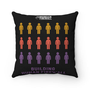 """Building Human Firewall (People)"" Cyber Security Custom Spun Polyester Square Pillow www.buildinghumanfirewall.com"