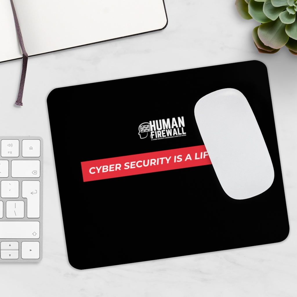 """Cyber Security is a Lifestyle"" Custom Mousepad"