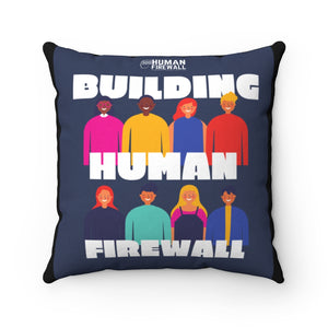 """Building Human Firewall (Diversity)"" Cyber Security Custom Spun Polyester Square Pillow www.buildinghumanfirewall.com"