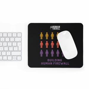 """Building Human Firewall (People)"" Cyber Security Custom Mousepad www.buildinghumanfirewall.com"