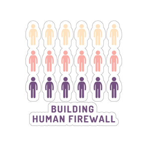 """Building Human Firewall (People)"" Cyber Security Custom Kiss-Cut Stickers www.buildinghumanfirewall.com"