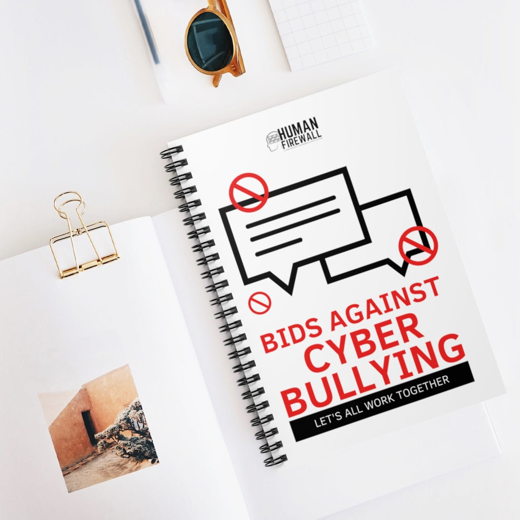 """Bid Against Cyber Bullying"" Cyber Security Custom Spiral Notebook - Ruled Line www.buildinghumanfirewall.com"