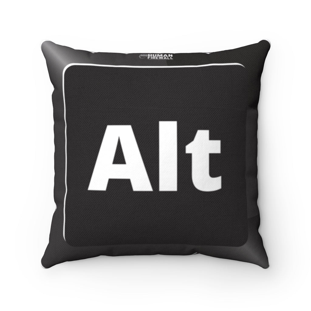 """Alt Keyboard Button"" Cyber Security Custom Spun Polyester Square Pillow www.buildinghumanfirewall.com"