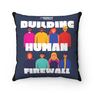 """Building Human Firewall (Diversity)"" Custom Spun Polyester Square Pillow"