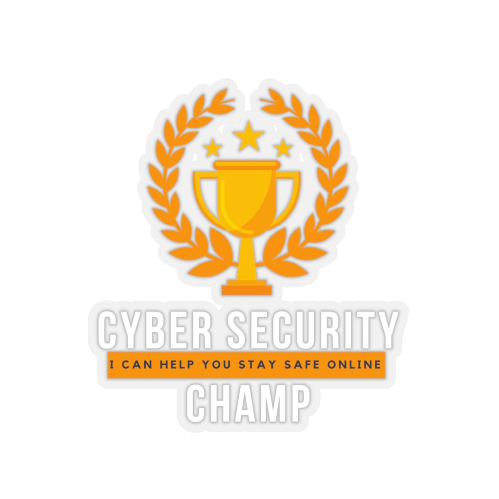 """Cyber Security Champ"" Custom Kiss-Cut Stickers"