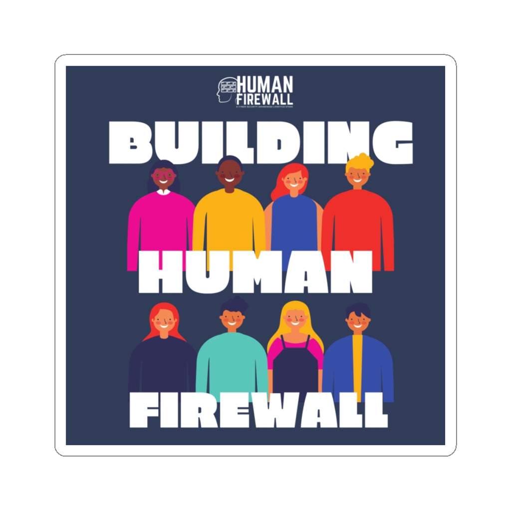 """Building Human Firewall (Diversity)"" Cyber Security Custom Kiss-Cut Stickers www.buildinghumanfirewall.com"