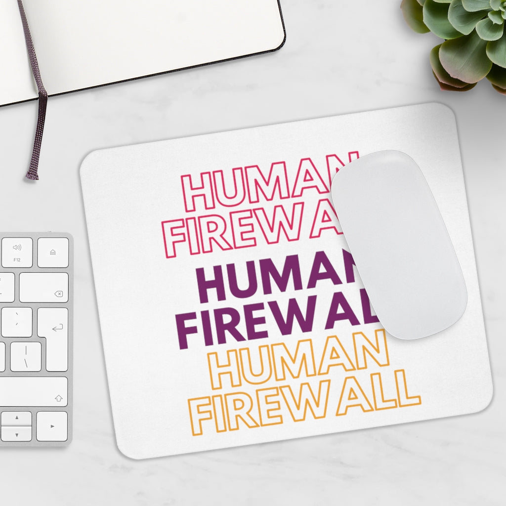 """Human Firewall"" 3 Colors Custom Mousepad"