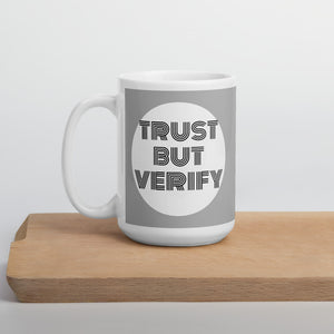 """Trust But Verify"" Cyber Security Custom Mug"