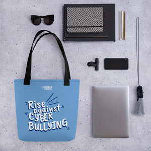 """Rise Against Cyberbullying"" Custom Tote bag"