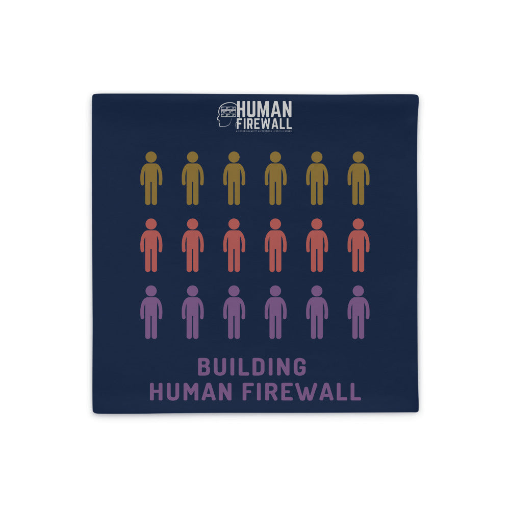 """Building Human Firewall (People)"" Cyber Security Custom Pillow Case www.buildinghumanfirewall.com"