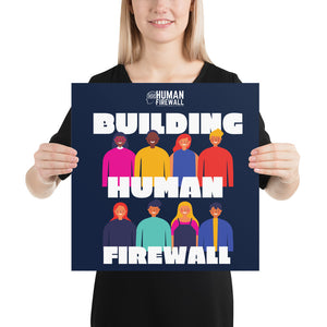 """Building Human Firewall (Diversity)"" Cyber Security Custom Sample Poster www.buildinghumanfirewall.com"