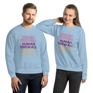 """Human Firewall"" 3 Colors Custom Unisex Sweatshirt"