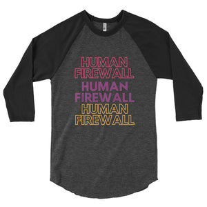 """Human Firewall"" Cyber Security 3/4 Sleeve Raglan Shirt"