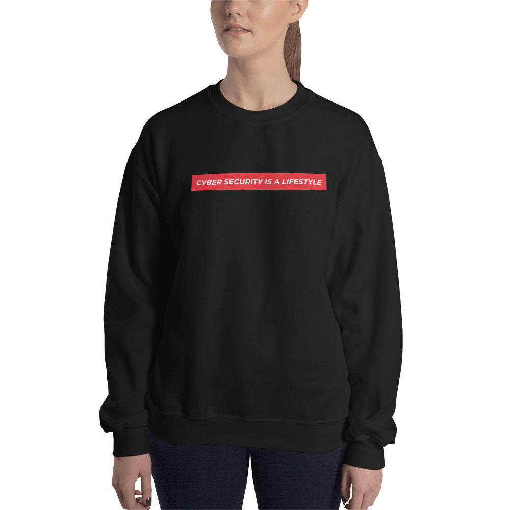 """Cyber Security is a Lifestyle"" Custom Unisex Sweatshirt"