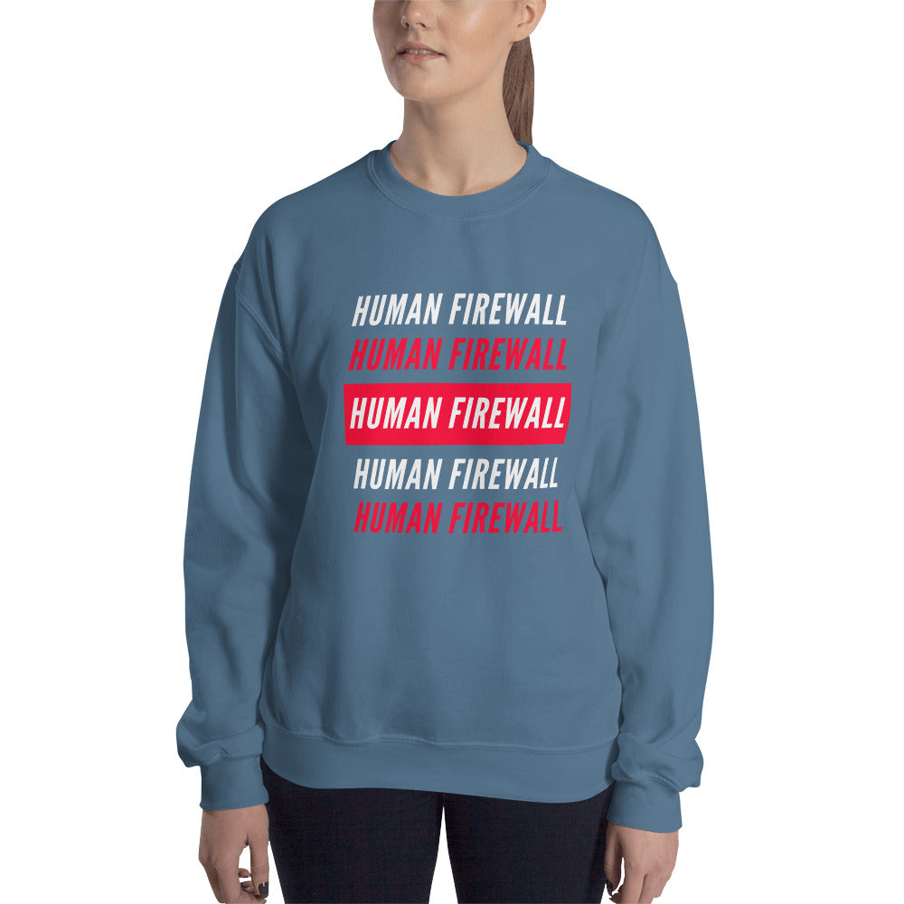 """Human Firewall"" 2 Colour Custom Unisex Sweatshirt"