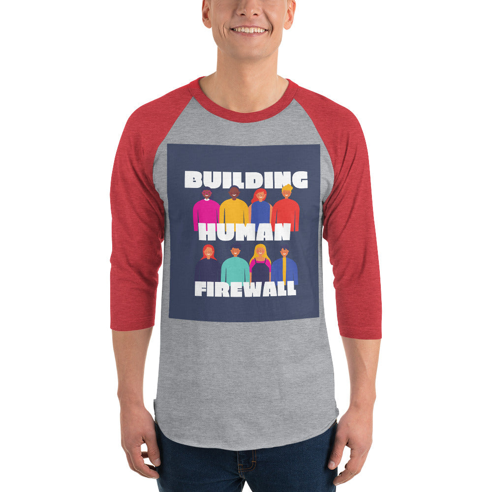 """Building Human Firewall (Diversity)"" Cyber Security Custom 3/4 Sleeve Raglan Shirt www.buildinghumanfirewall.com"
