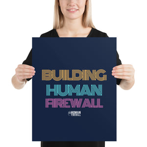 """Building Human Firewall"" Vintage Cyber Security Custom Sample Poster www.buildinghumanfirewall.com"