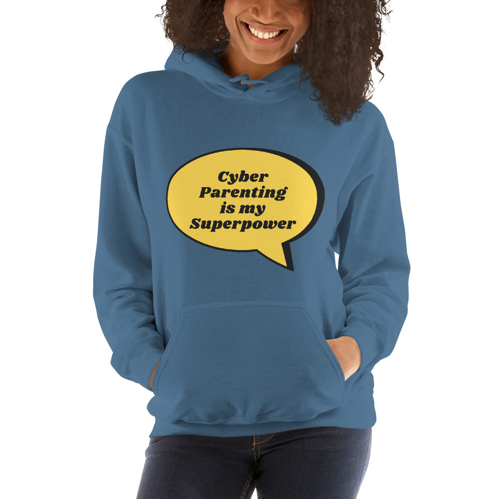 """Cyber Parenting is my Superpower"" Human Firewall Custom Women's Hoodie www.buildinghumanfirewall.com"