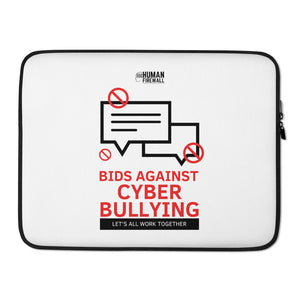 """Bid Against Cyber Bullying"" Custom Laptop Sleeve"