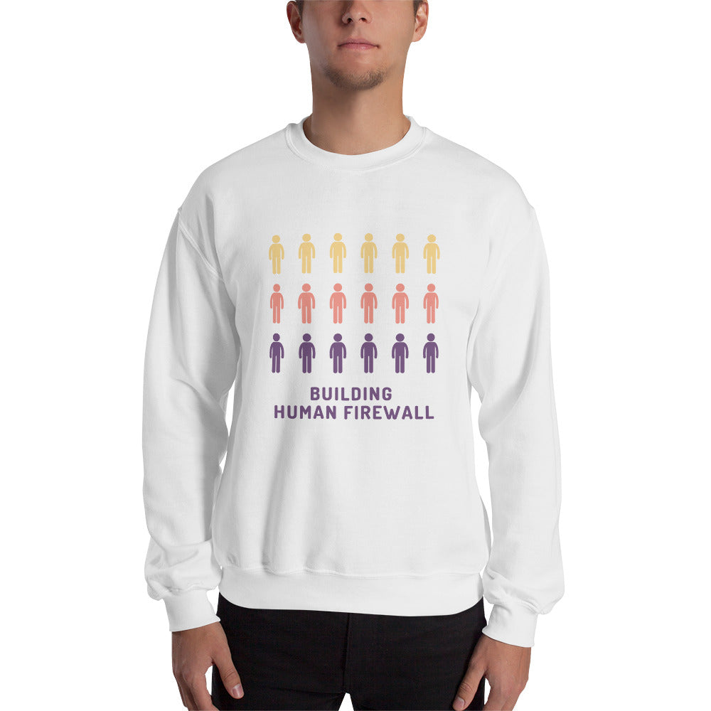 """Building Human Firewall (People)"" Cyber Security Custom Men's Sweatshirt www.buildinghumanfirewall.com"