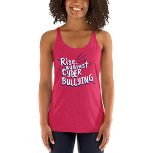 """Rise Against Cyberbullying"" Custom Women's Racerback Tank"