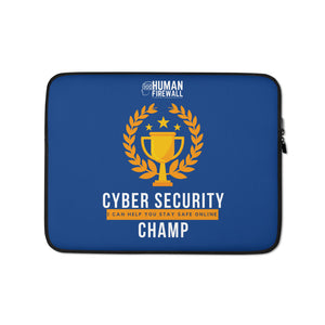 """Cyber Security Champ"" Human Firewall Custom Laptop Sleeve www.buildinghumanfirewall.com"