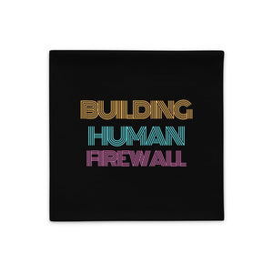 """Building Human Firewall"" Vintage Cyber Security Custom Pillow Case buildinghumanfirewall.com"