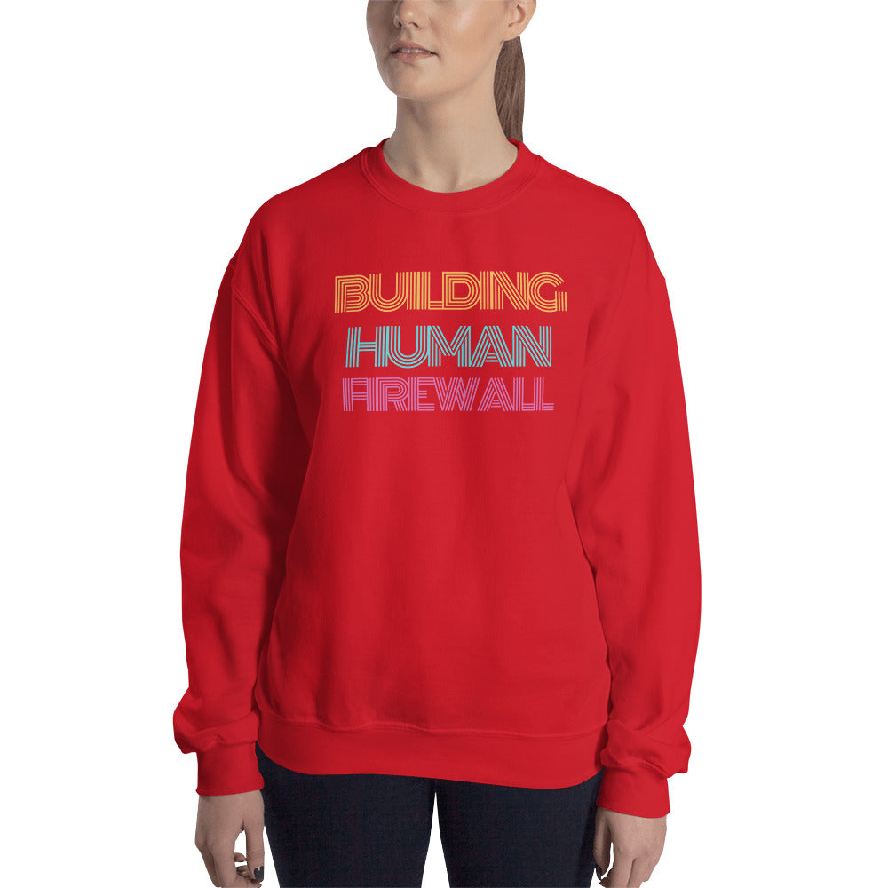 """Building Human Firewall"" Vintage Cyber Security Custom Women's Sweatshirt www.buildinghumanfirewall.com"