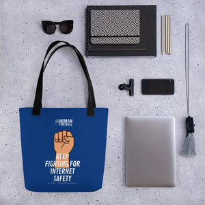 """Keep Fighting for Internet Safety"" Cyber Security Custom Tote bag"
