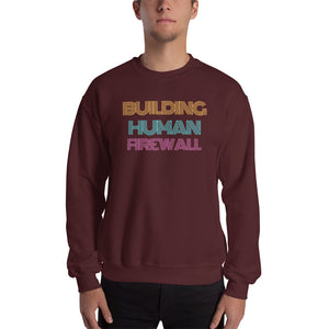 """Building Human Firewall"" Vintage Cyber Security Custom Men's Sweatshirt www.buildinghumanfirewall.com"